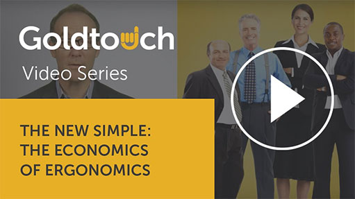 The New Simple: The Economics of Ergonomics